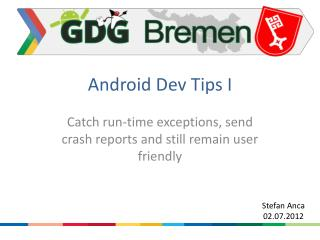 Android Dev  Tips I