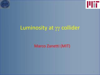 Luminosity at  gg  collider