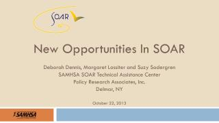Deborah  Dennis, Margaret Lassiter and Suzy Sodergren SAMHSA SOAR Technical Assistance Center