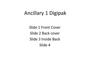 Ancillary 1 Digipak