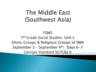 The Middle East (Southwest Asia)