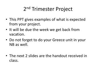 2 nd  Trimester Project