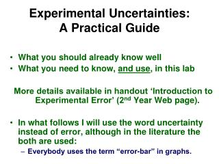 Experimental Uncertainties: A Practical Guide