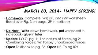 March 20, 2014- Happy Spring!