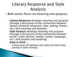 Literary Response and Style Analysis