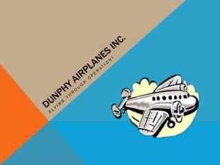 Dunphy  Airplanes Inc.