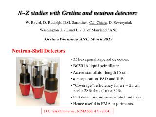 N ~Z studies with  Gretina and neutron detectors