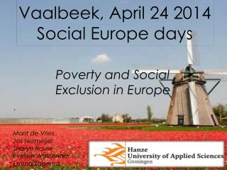 Vaalbeek , April 24 2014 Social Europe days