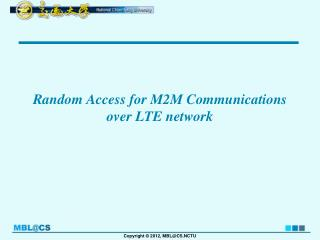 Random Access for M2M Communications over LTE network