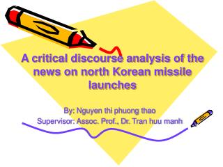 A critical discourse analysis of the news on north Korean missile launches