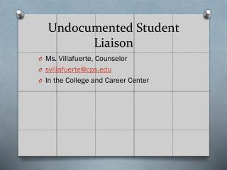 Undocumented Student Liaison