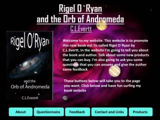 Rigel O`Ryan  and the Orb of Andromeda