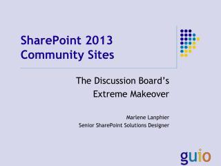 SharePoint 2013 Community Sites