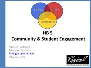 HB 5  Community & Student Engagement