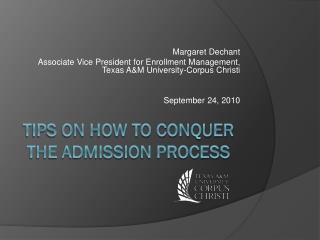 Tips on How to Conquer the Admission Process