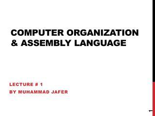 Computer Organization & Assembly Language
