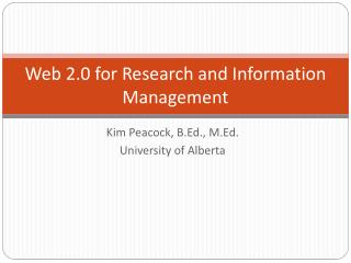 Web 2.0 for Research and Information Management