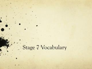 Stage 7 Vocabulary