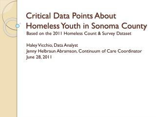 Critical Data Points About Homeless Youth in Sonoma County