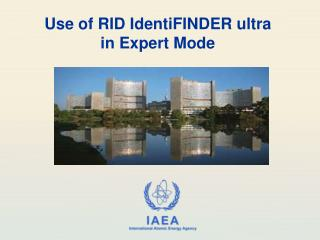 Use of RID IdentiFINDER ultra in Expert Mode