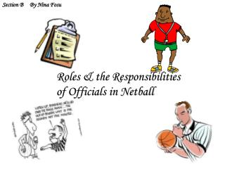 Roles & the Responsibilities of Officials in Netball