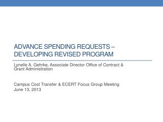 Advance Spending Requests – developing revised program