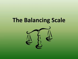 The Balancing Scale
