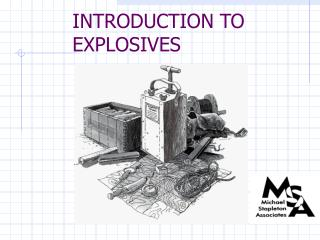 INTRODUCTION TO EXPLOSIVES