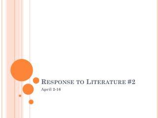 Response to Literature #2