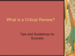 What is a Critical Review?