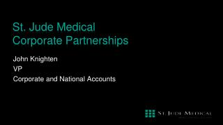 St. Jude Medical  Corporate Partnerships