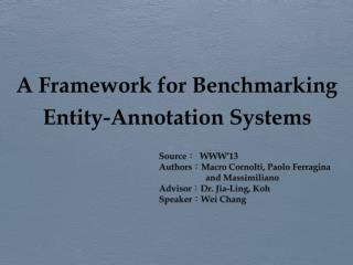 A Framework for Benchmarking Entity-Annotation  Systems