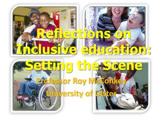 Reflections on Inclusive education:  Setting the Scene