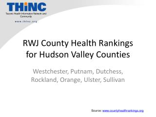 RWJ County Health Rankings for Hudson Valley Counties