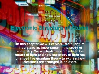 Chapter 6 Electronic Structure of Atoms