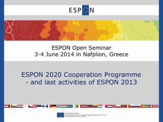 ESPON Open Seminar 3-4 June 2014 in Nafplion, Greece