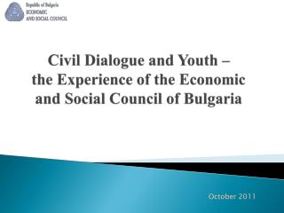 Civil Dialogue and Youth –  the Experience of the Economic and Social Council of Bulgaria