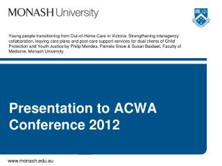Presentation to ACWA Conference 2012