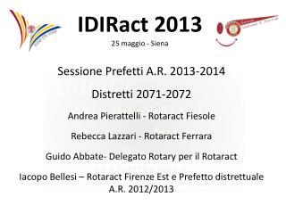 Sessione Prefetti A.R. 2013-2014 Distretti 2071-2072 Andrea Pierattelli - Rotaract Fiesole