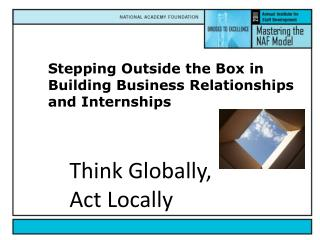Stepping Outside the Box in Building Business Relationships and Internships