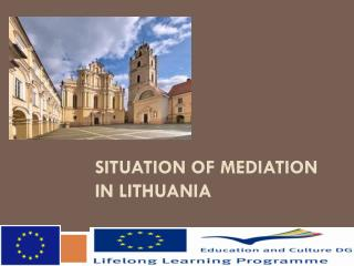 SITUATION OF MEDIATION IN LITHUANIA
