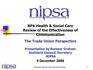 RPA Health  Social Care Review of the Effectiveness of Communication The Trade Union Perspective  Presentation by Bumper