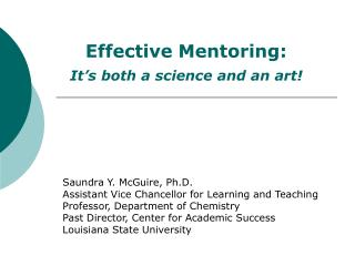 Effective Mentoring:   It's both a science and an art!