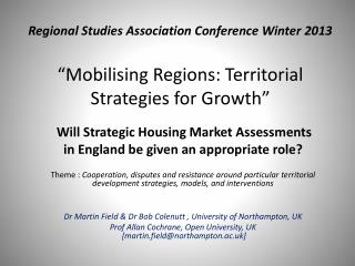 Will Strategic Housing Market Assessments  in  England  be  given an appropriate role ?