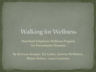 Walking for Wellness