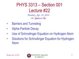PHYS  3313  – Section 001 Lecture  #22