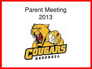 Parent Meeting 2013