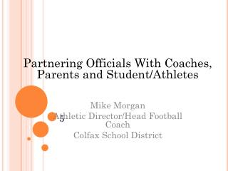 Partnering Officials With Coaches, Parents and Student/Athletes
