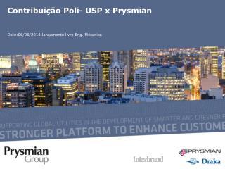 Contribui ção Poli- USP x Prysmian