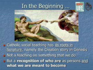 I n the Beginning …